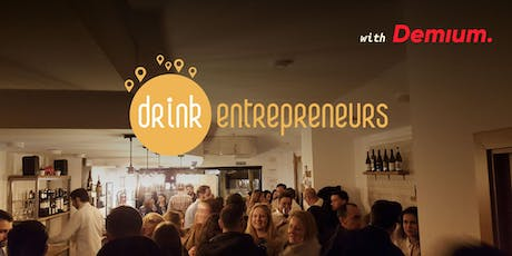 DrinkEntrepreneurs #37 With Demium tickets