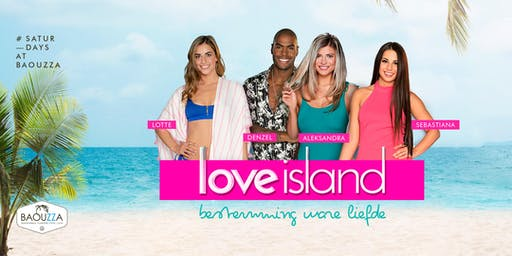 LOVE ISLAND at BAOUZZA