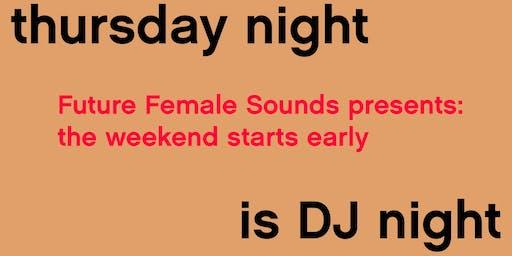 Future Female Sounds presents - Tia Turn Tables