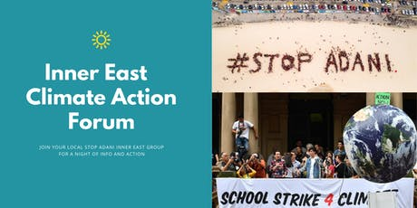 Climate Action Forum with Stop Adani Inner East tickets