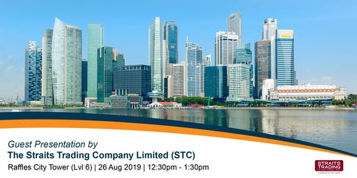 Guest Presentation by The Straits Trading Company Limited (STC)
