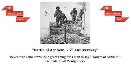"""Battle of Arnhem, 75th Anniversary"""