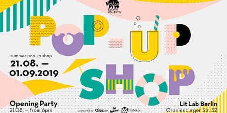 Opening Party - Summer Pop Up Shop by BKK! tickets