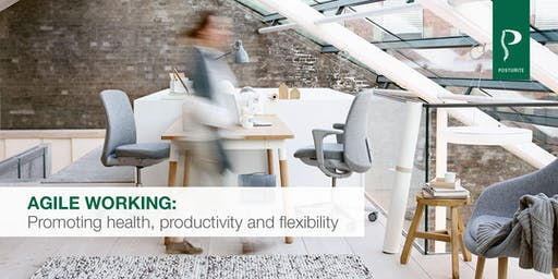 Agile working: promoting health, productivity and flexibility. Glasgow