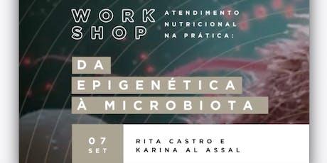Atendimento nutricional na prática: da epigenética a microbiota ingressos