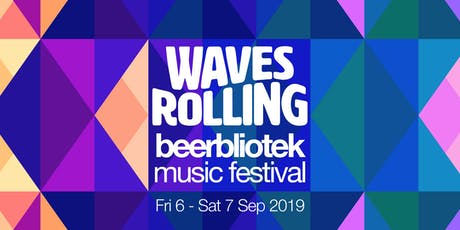 Waves Rolling Beerbliotek Music Festival 2019 tickets