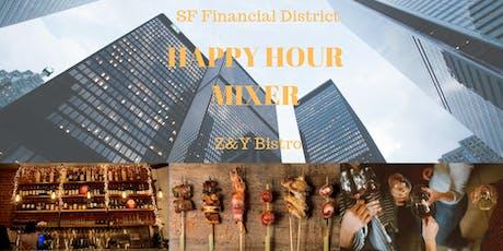 SF Financial District Happy Hour Mixer - Z&Y Bistro 8/28 5.30pm tickets