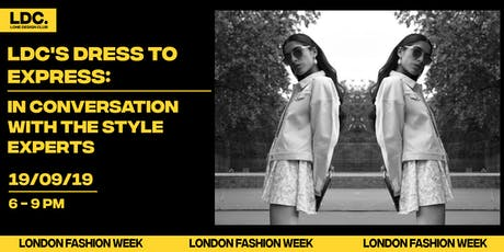 LDC's Dress to Express: In Conversation with the Style Experts tickets