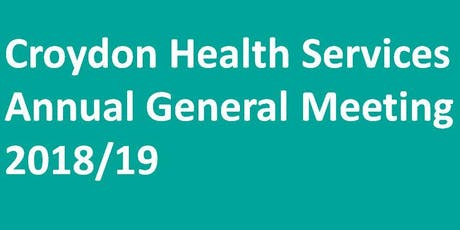 Croydon Health Services NHS Trust Annual General Meeting 2018/19 tickets