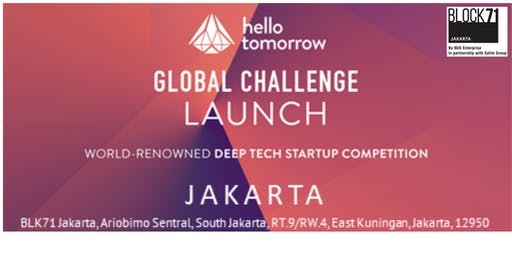 The Hello Tomorrow Global Challenge Launch in Jakarta