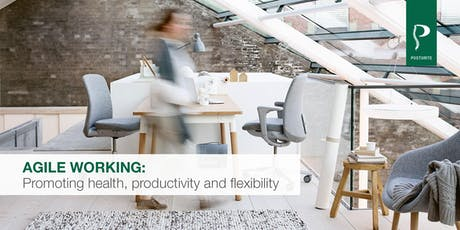 Agile working: promoting health, productivity and flexibility tickets