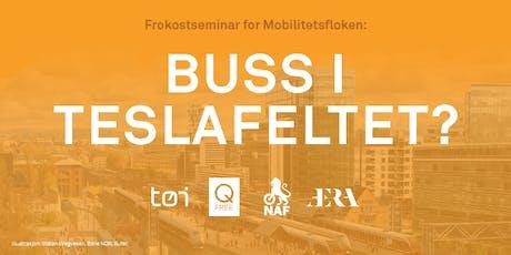Buss i Teslafeltet? tickets