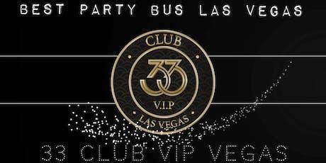 33 Club Crawl VIP Vegas – Brazilian Experience tickets