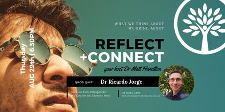Reflect + Connect - Awareness Method with Dr Ricardo Jorge tickets
