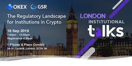 OKEx & GSR Institutional Talks - London tickets