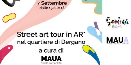 MAUA & Gomma | Street art tour in AR tickets