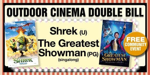 Outdoor Cinema - Shrek & The Greatest Showman Double Bill
