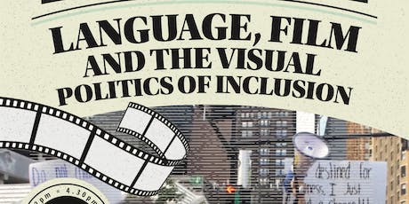 Language, Film and the Visual Politics of Inclusion tickets