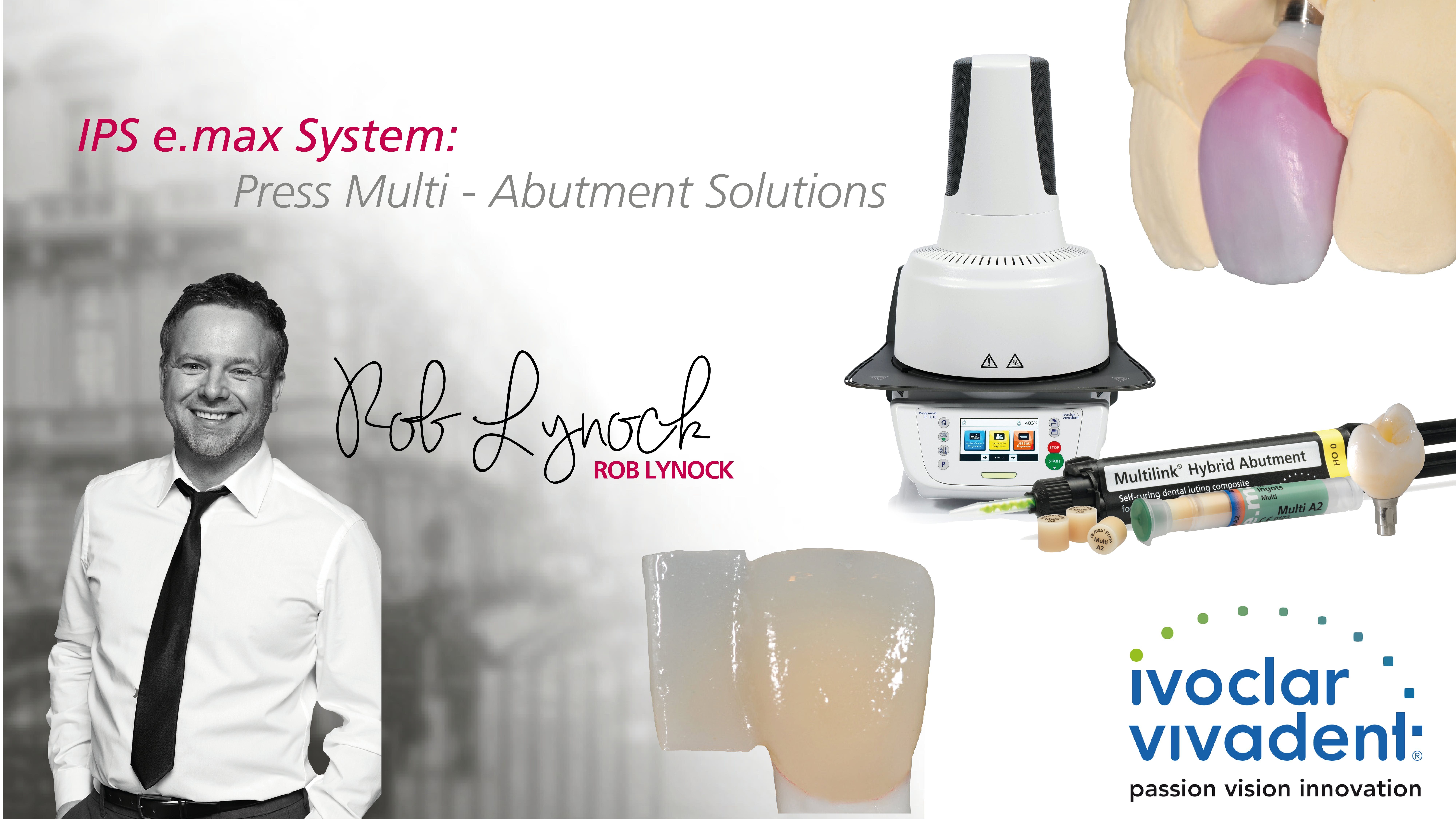 IPS e.max System  Press Multi  Abutment Solutions with Rob Lynock