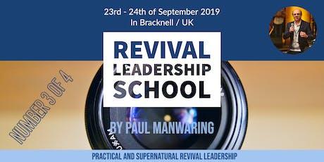 School of Practical & Supernatural Revival Leadership - No. III tickets