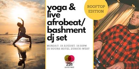 Yoga & live Afrobeat/Bashment DJ set – Rooftop edition tickets