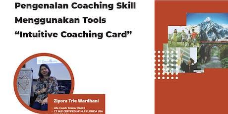 "Pengenalan Coaching Skill Menggunakan Tools ""Intuitive Coaching Card"" tickets"