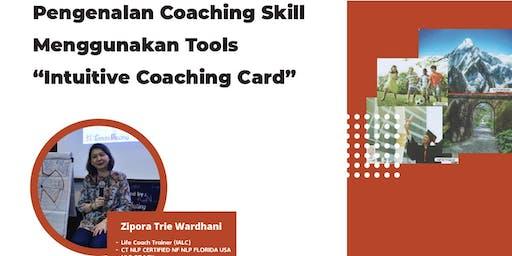 """Pengenalan Coaching Skill Menggunakan Tools """"Intuitive Coaching Card"""""""