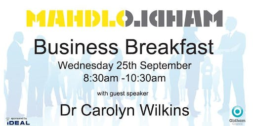 Mahdlo Business Breakfast with guest speaker Dr Carolyn Wilkins OBE