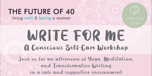 Write For Me - A Yoga & Writing Workshop