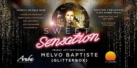 Sweet Sensation // Melvo Baptiste tickets