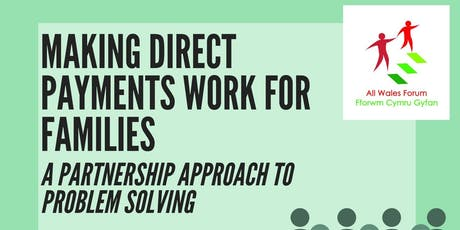 Making Direct Payments Work for Families- A partnership approach to problem solving tickets