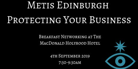 Metis Edinburgh -Protecting Your Business tickets