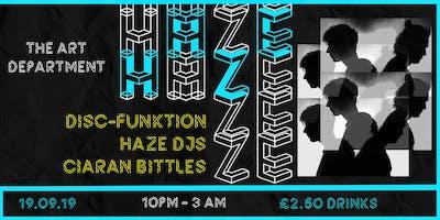 HAZE 002 | Disc-Funktion | Haze Djs | Ciaran Bittles