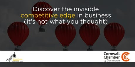 Discover the invisible competitive edge in business - it's not what you thought. tickets