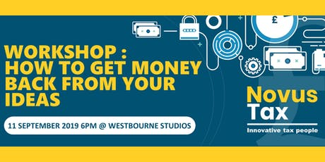 Workshop- How to get money back from your ideas tickets