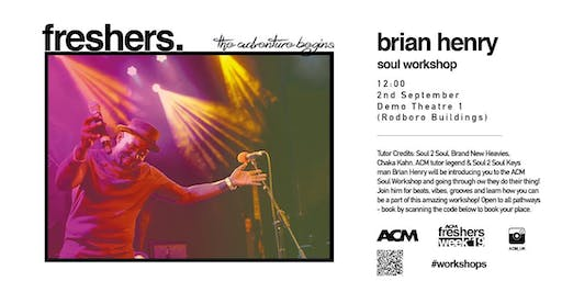 MASTERCLASS: Soul Workshop with Brian Henry