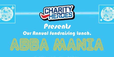 Charity Heroes, Abbamania Lunch tickets