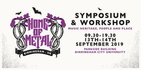 PUBLIC Home of Metal Symposium: Music Heritage, People and Place  tickets