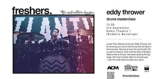 MASTERCLASS: Eddy Thrower Drum Masterclass