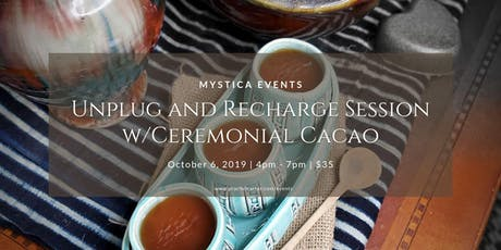 Unplug and Recharge Session w/Ceremonial Cacao tickets