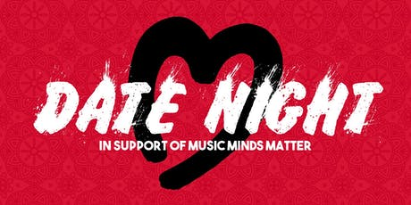 Date Night 2019 - In Support of Music Minds Matter tickets