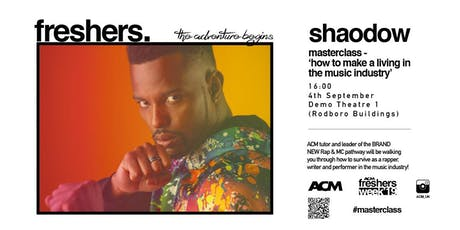 MASTERCLASS: Shaodow - Making It in The Music Industry tickets