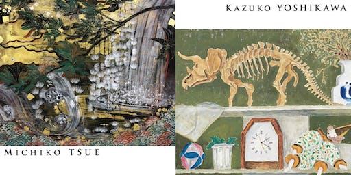 Free tickets! Japanese artist's (MICHIKO TSUE and KAZUKO YOSHIKAWA) exhibition at George Billis Gallery