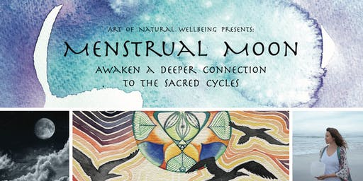 Menstrual Moon: Awaken a deeper connection to the sacred cycles