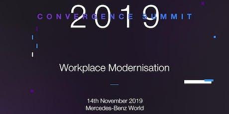 Convergence Summit 2019 - Workplace Modernisation tickets