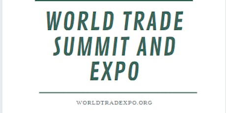 WORLD TRADE SUMMIT AND EXPO tickets
