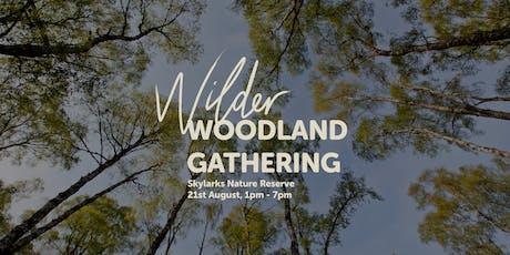 Wilder Woodland Gathering tickets