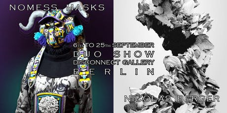 Duo Show: Nomess Masks | Nicolas Berger tickets