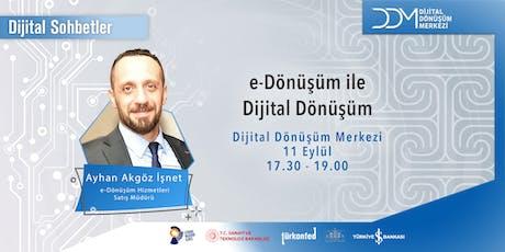 DDM Dijital Sohbetler: e-Dönüşüm ile Dijital Dönüşüm tickets