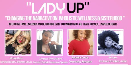 "Intentional She Presents  ""Lady Up"" tickets"